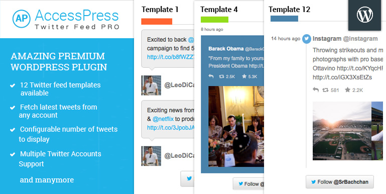 A premium Twitter WordPress Plugin: AccessPress Twitter Feed Pro