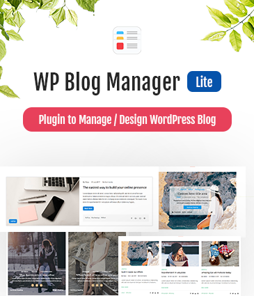 Plugin to Manage / Design WordPress Blog - WP Blog Manager Lite