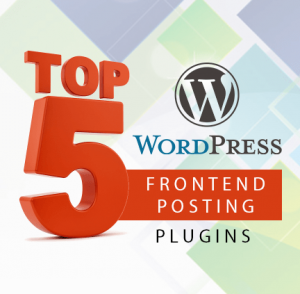 Top 5 frontend post wp plugins