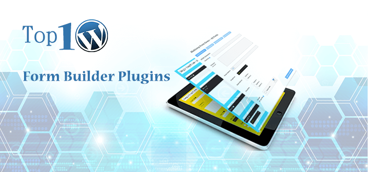 Top 10 WordPress Form Builder Plugins 2018