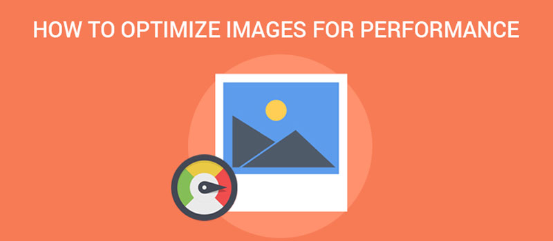 How to Optimize Images for the Best Performance
