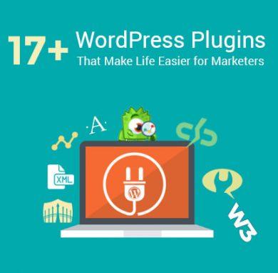 17+ WordPress Plugins that can make life easier for Marketers
