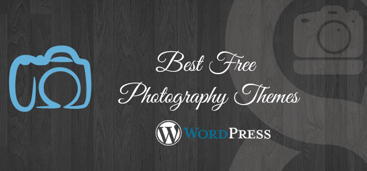20+ Best Free Photography WordPress Themes 2019 [Updated]