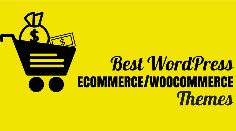 15+ Best WordPress eCommerce/WooCommerce Themes 2019