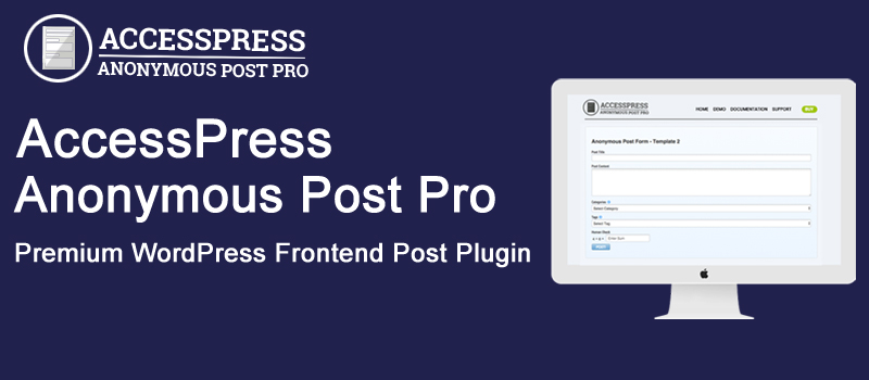 Anonymous Post Pro - Best WordPress Frontend Posting Plugin
