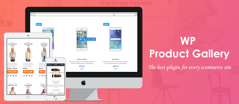 The best plugin for every eCommerce site - WP Product Gallery