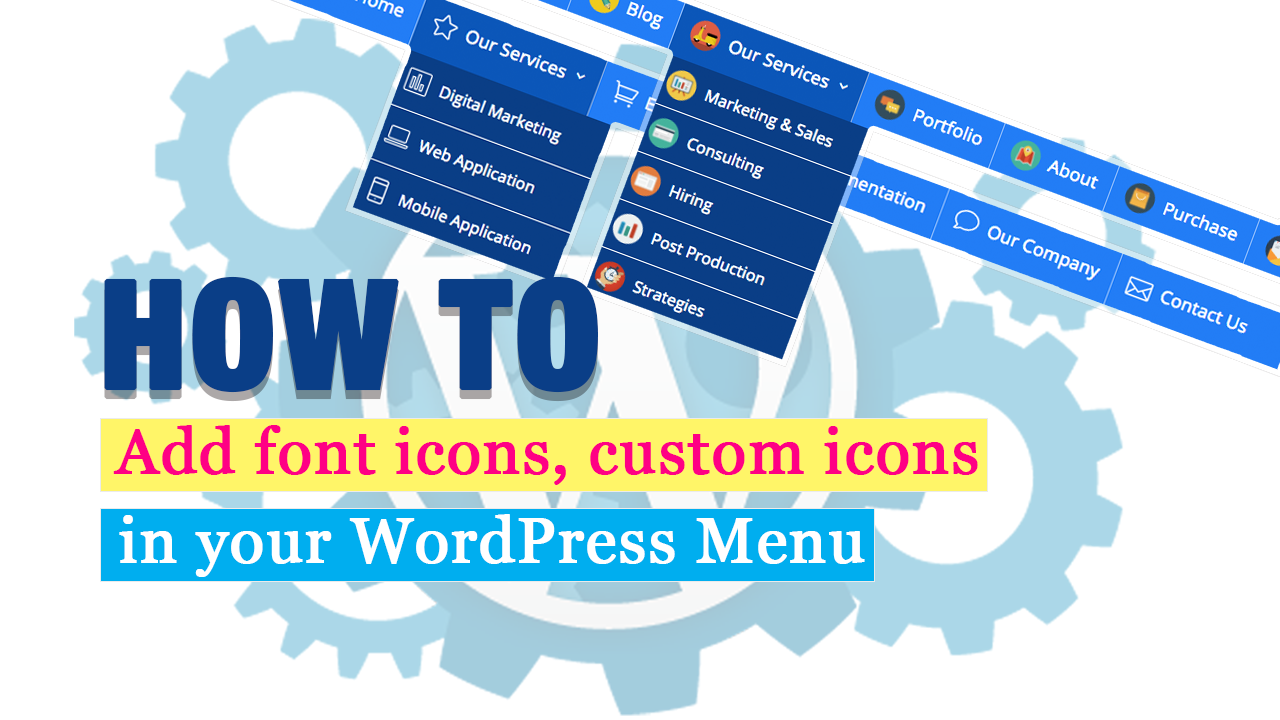 How to add font icon or custom icon in your WordPress menu - Step by Step Tutorial (Video Included)