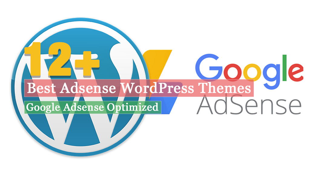 Best Premium Google Adsense Optimized WordPress Themes
