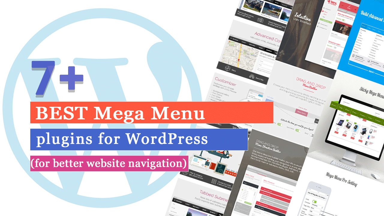 7+ Best WordPress Mega Menu Plugins (for better website navigation