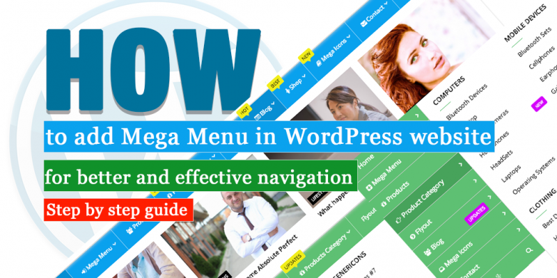 How to add Mega Menu in WordPress website - for better and effective navigation (Step by step guide)