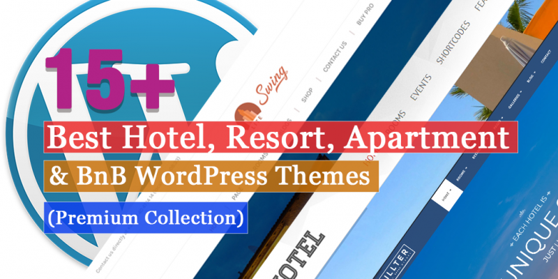 15+ Best  Hotel, Resort, Apartment & BnB WordPress Themes (Premium Collection)