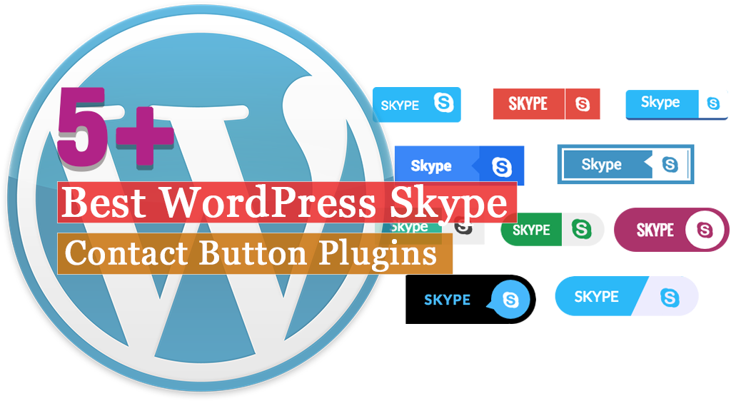 5+ Best WordPress Skype Contact Button Plugins 2019