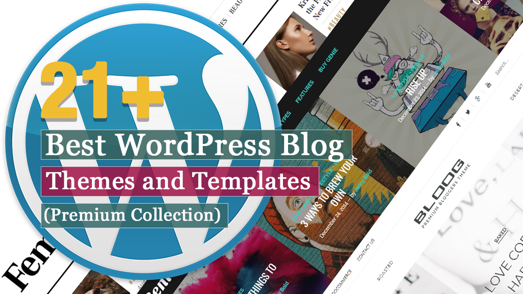 21+ Best Premium WordPress Blog Themes and Templates