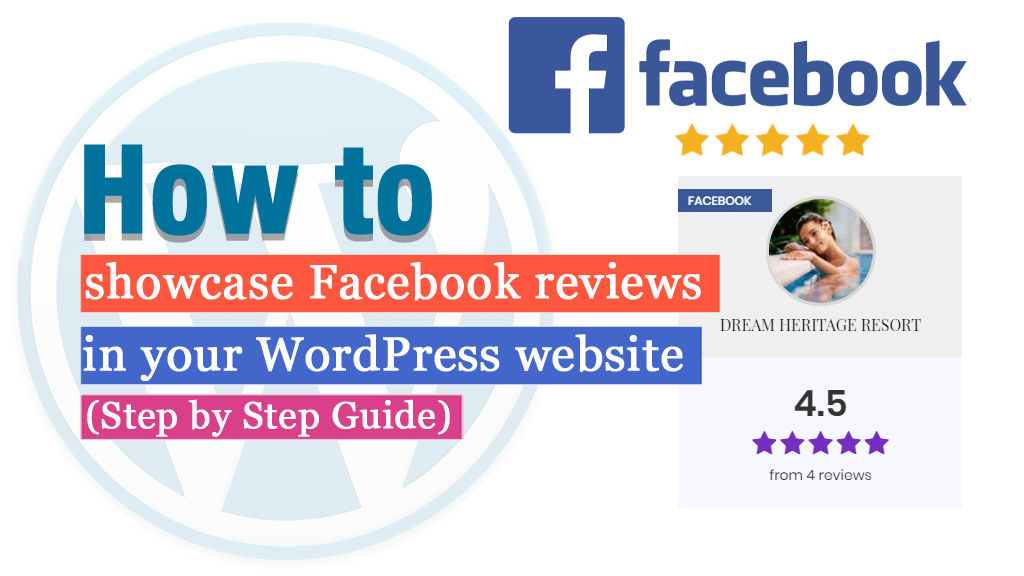 How to showcase Facebook reviews in your WordPress website? (Step by Step Guide)