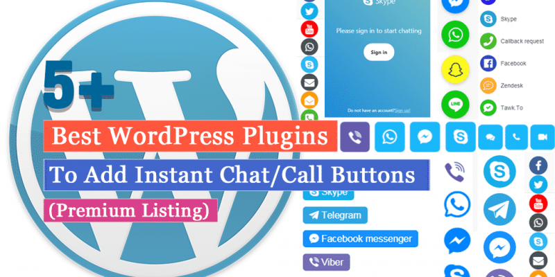 5+ Best WordPress Plugins to Add Instant Chat/Call Buttons (Premium Listing)