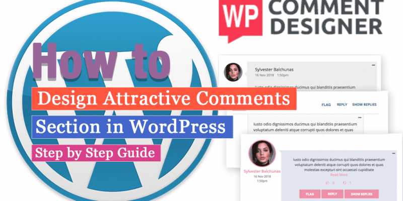How to design attractive comments section in WordPress? (Step by Step Guide)