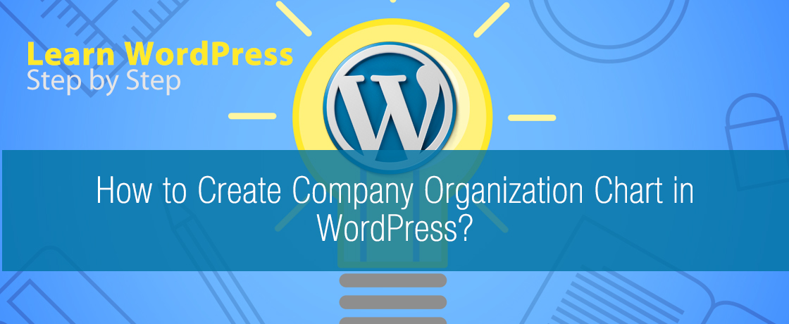How to Create Company Organization Chart in WordPress