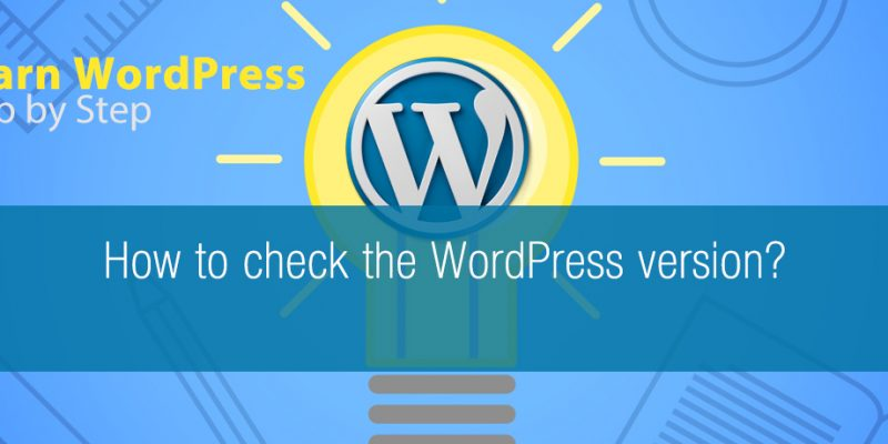 How to check the WordPress version?