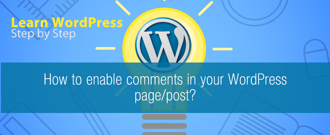 How to enable comments in your WordPress page/post?
