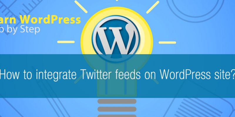 How to integrate Twitter feeds on WordPress site?