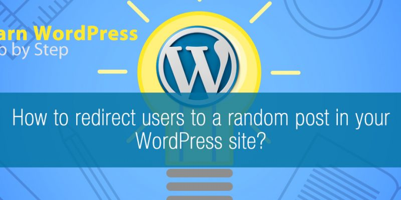 How to redirect users to a random post in your WordPress site?