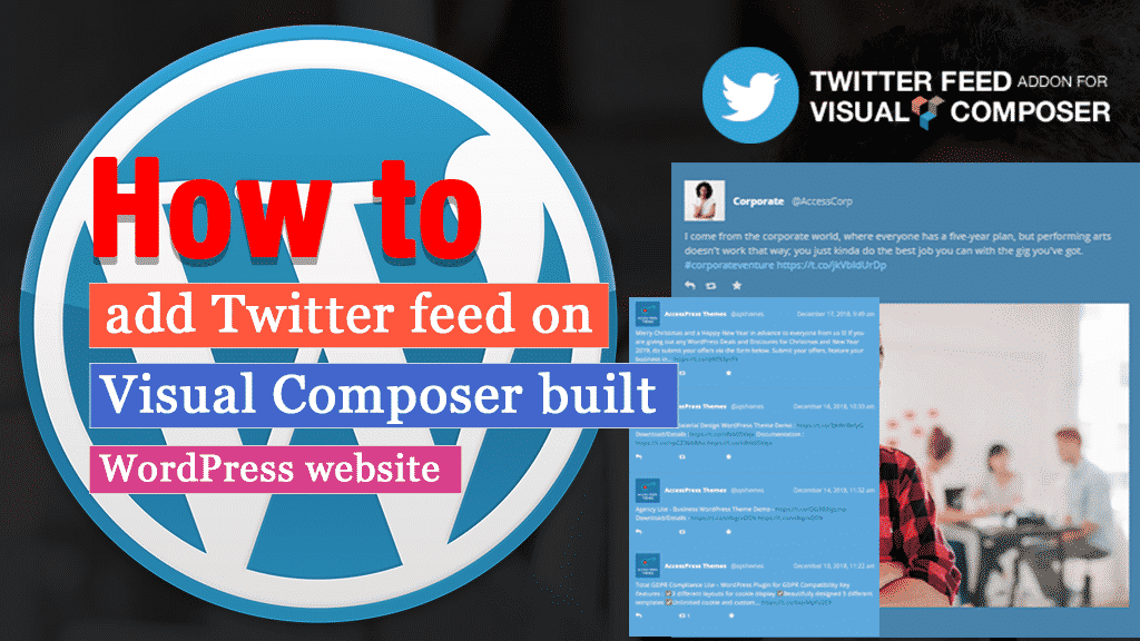 How to add Twitter Feed on Visual Composer built WordPress website?