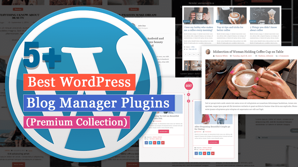 Best WordPress Blog Manager Plugins