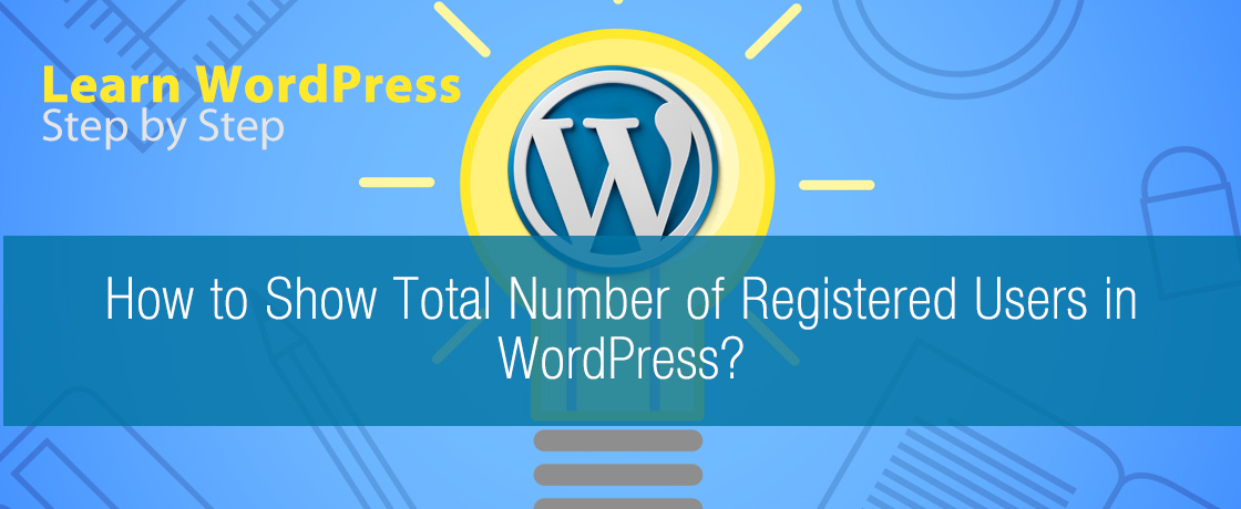 How to Show Total Number of Registered Users in WordPress?