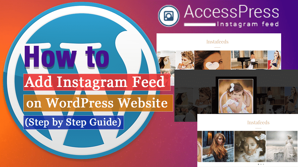 How to Add Instagram Feed on WordPress Website? (Step by