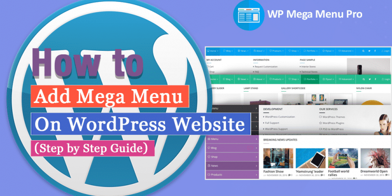 How to Add Mega Menu on WordPress Website? (Step by Step Guide)