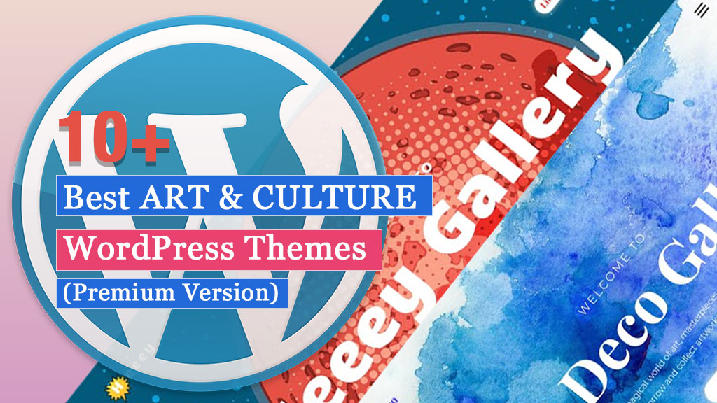 10+ Best ART & CULTURE WordPress Themes