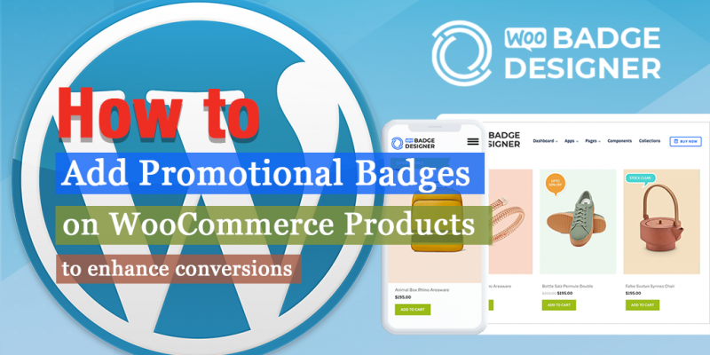 How to Add Promotional Badge on WooCommerce Products to Improve Conversions? (Eg: % Off, New, Hot, Trending, Sale)