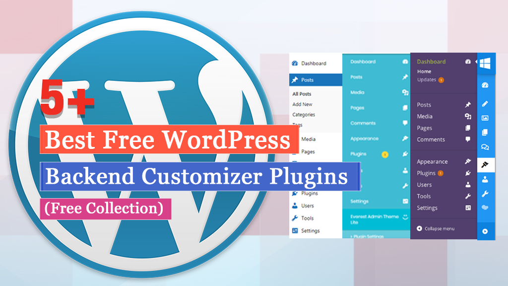 Best Free WordPress Backend Customizer Plugins (2019 Collection