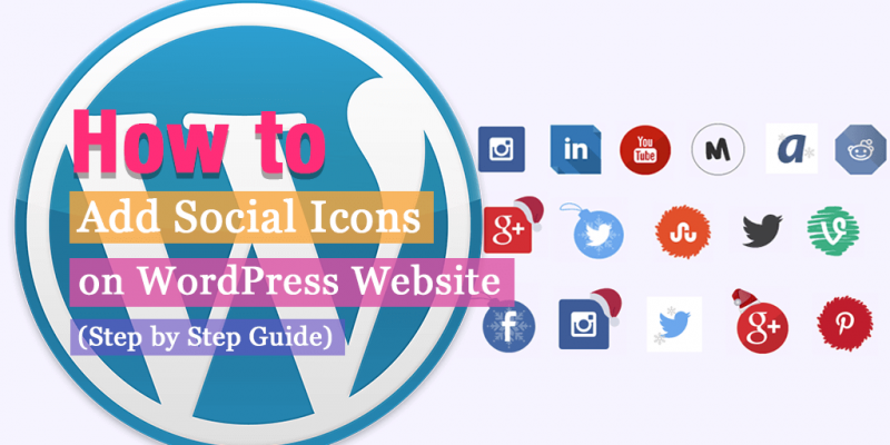 How to Add Social Icons on WordPress Website?