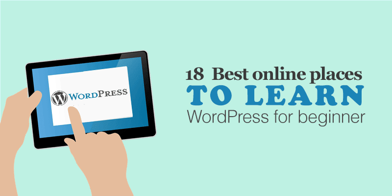 18 Best online places to learn WordPress for beginners