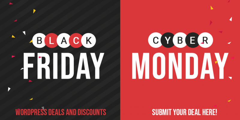 Best WordPress Deals and Discounts for Black Friday & Cyber Monday 2019- Submit your Deals!