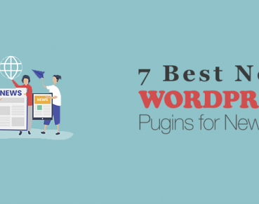 7 Best News WordPress Plugins for news sites