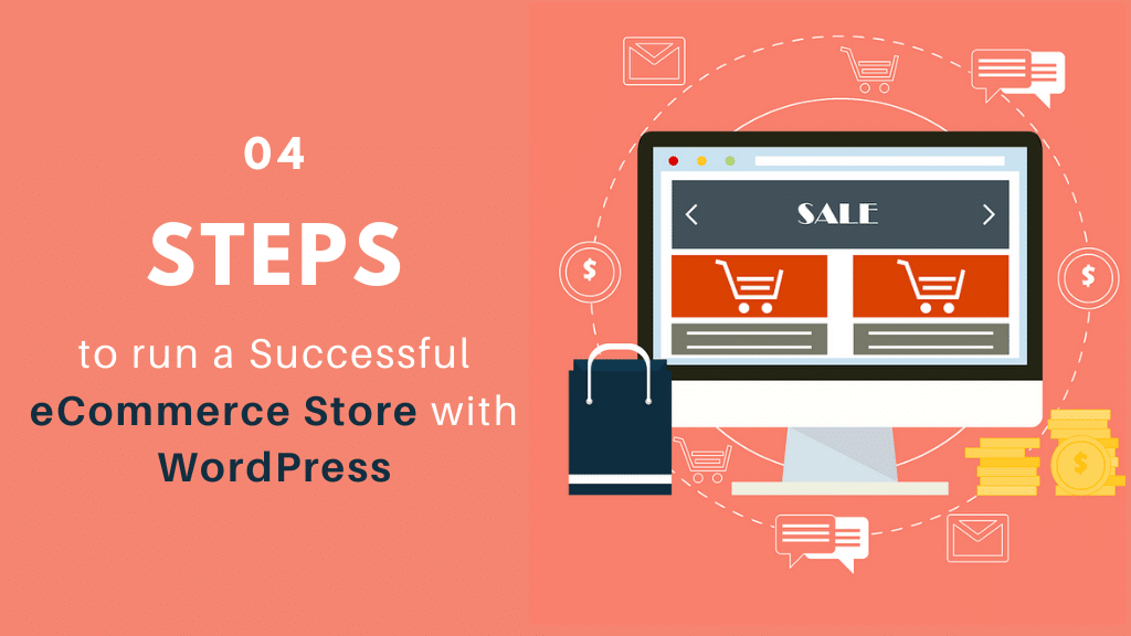 4 Key Steps to Run a Successful eCommerce Store with WordPress