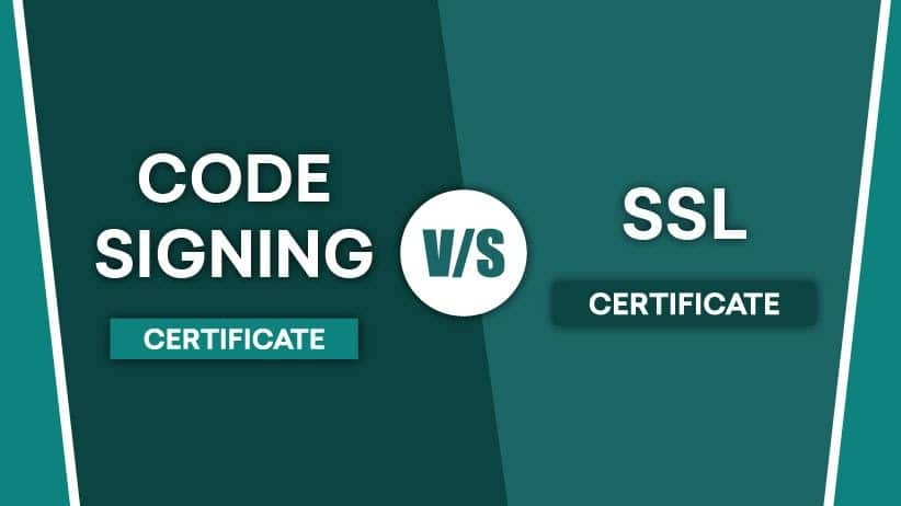 The Difference between SSL Certificates and Code Signing Certificates